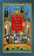 Music of a Distant Drum Classical Arabic, Persian, Turkish, and Hebrew Poems