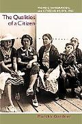 Qualities of a Citizen Women, Immigration, and Citizenship, 1870-1965