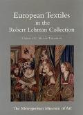 Robert Lehman Collection European Textiles
