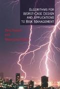 Algorithms for Worst Case Design and Applications to Risk Management
