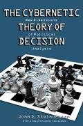 Cybernetic Theory of Decision New Dimensions of Political Analysis