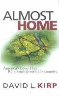 Almost Home America's Love-Hate Relationship With Community
