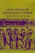 Civic Ritual in Renaissance Venice
