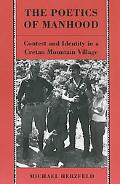 Poetics of Manhood Contest and Identity in a Cretan Mountain Village