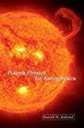 Plasma Physics for Astrophysics