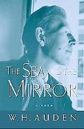 Sea and the Mirror A Commentary on Shakespeare's the Tempest
