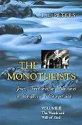 Monotheists Jews, Christians, and Muslims in Conflict and Competition