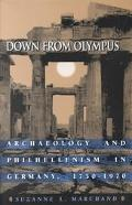Down from Olympus Archaeology and Philhellenism in Germany, 1750-1970