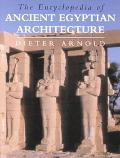 Encyclopedia of Ancient Egyptian Architecture