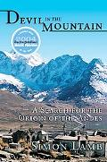Devil in the Mountain A Search for the Origin of the Andes