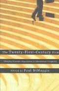 Twenty-First Century Firm Changing Economic Organization in International Perspective