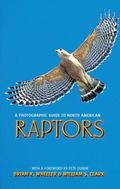 Photographic Guide to North American Raptors
