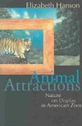 Animal Attractions Nature on Display in American Zoos