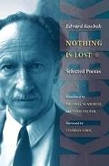 Nothing Is Lost Selected Poems