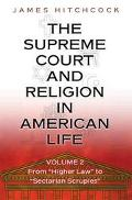 Supreme Court and Religion in American Life From