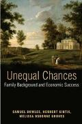 Unequal Chances Family Background And Economic Success