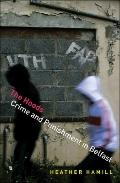 Hoods : Crime and Punishment in Belfast