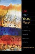 Life on a Young Planet: The First Three Billion Years of Evolution on Earth (Princeton Scien...