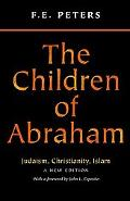 Children of Abraham Judaism, Christianity, Islam