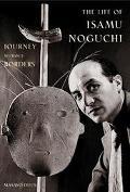 Life of Isamu Noguchi Journey without Borders