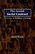 Jewish Social Contract An Essay in Political Theology