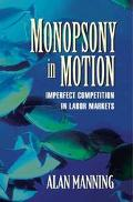 Monopsony In Motion Imperfect Competition In Labor Markets