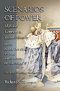 Scenarios of Power Myth & Ceremony in Russian Monarchy from Peter the Great to the Abdicatio...
