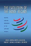 Evolution of the Trade Regime Politics, Law, & Economics of the Gatt & the Wto