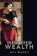 Inherited Wealth A Comparative Sociology of Inheritance Law
