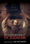 Law, Politics, & Morality in Judaism