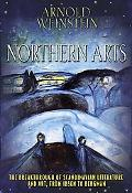 Northern Arts: The Breakthrough of Scandinavian Literature and Art, from Ibsen to Bergman