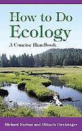 How to Do Ecology A Concise Handbook