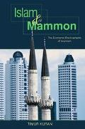 Islam and Mammon The Economic Predicaments of Islamism