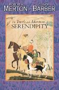 Travels and Adventures of Serendipity A Study in Sociological Semantics and the Sociology of...