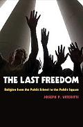 Last Freedom From Public School to Public Sector