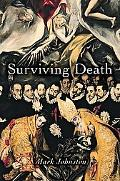 Surviving Death (Carl G. Hempel Lecture Series)