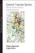 Control Theoretic Splines: Optimal Control, Statistics, and Path Planning (Princeton Series ...
