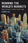 Running the World's Markets : The Governance of Financial Infrastructure