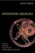 Athenian Legacies Essays on the Politics of Going on Together