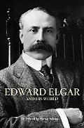 Elgar & His World