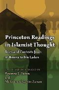 Princeton Readings in Islamist Thought: Texts and Contexts from al-Banna to Bin Laden