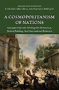 A Cosmopolitanism of Nations: Giuseppe Mazzini's Writings on Democracy, Nation Building, and...