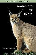 Mammals of India (Princeton Field Guides)