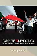 Barriers to Democracy: The Other Side of Social Capital in Palestine & the Arab World
