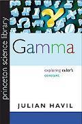 Gamma: Exploring Euler's Constant