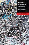 Insurgent Citizenship: Disjunctions of Democracy and Modernity in Brazil (In-formation)