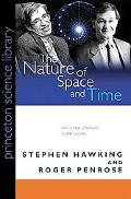 The Nature of Space and Time: (New in Paper) (Princeton Science Library)