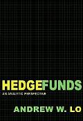 Hedge Funds: An Analytic Perspective (New Edition) (Advances in Financial Engineering)