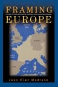 Framing Europe: Attitudes to European Integration in Germany, Spain, and the United Kingdom ...