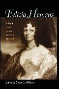 Felicia Hemans: Selected Poems, Letters, Reception Materials